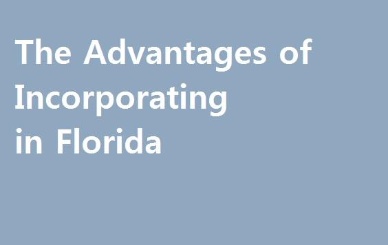 Florida'da şirket kurmanın faydaları