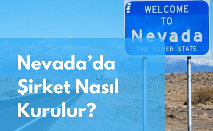 Nevada'da Şirket Nasıl Kurulur?